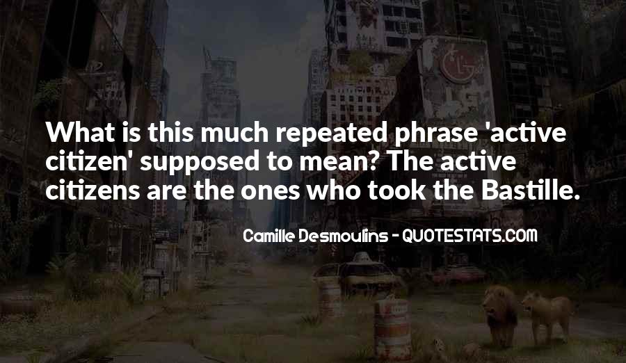 Camille Desmoulins Quotes #363782