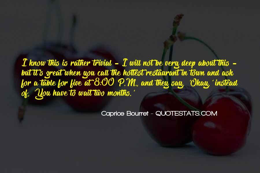 Caprice Bourret Quotes #1592429