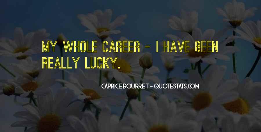 Caprice Bourret Quotes #1680161