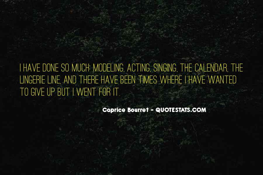 Caprice Bourret Quotes #1857459