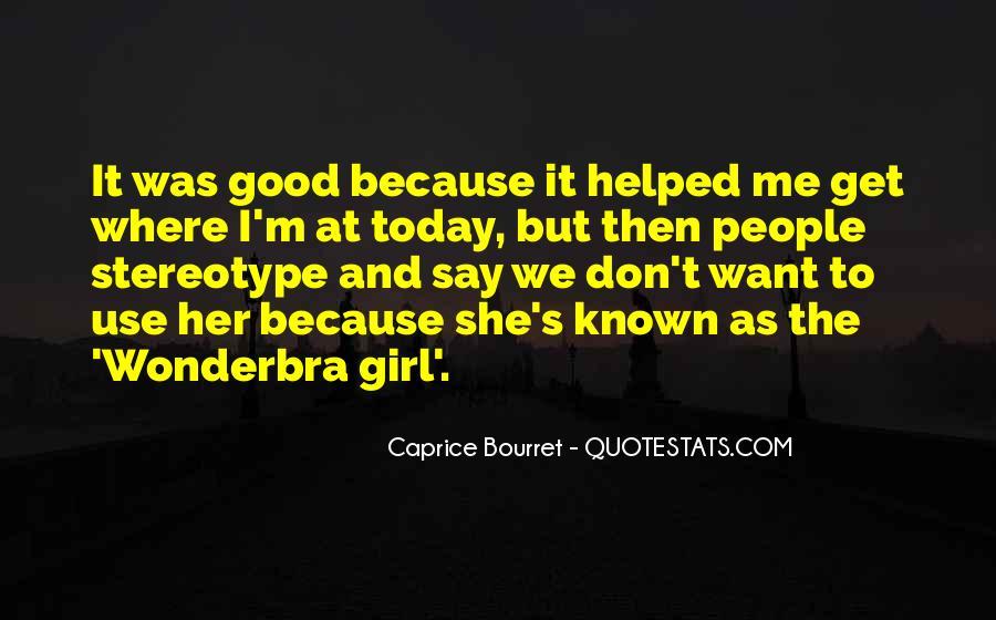Caprice Bourret Quotes #683429