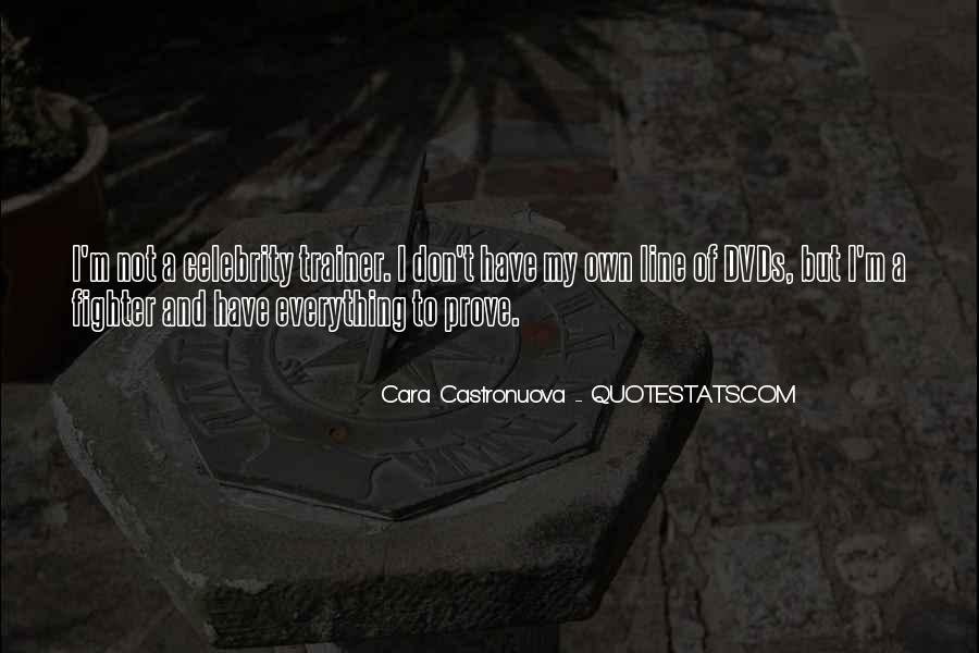 Cara Castronuova Quotes #207677