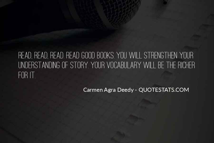 Carmen Agra Deedy Quotes #1337837