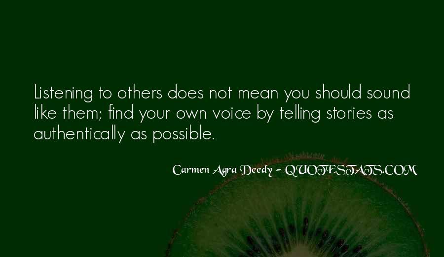 Carmen Agra Deedy Quotes #1779323