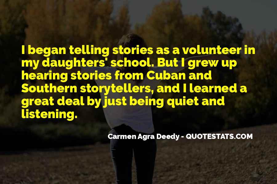 Carmen Agra Deedy Quotes #342412