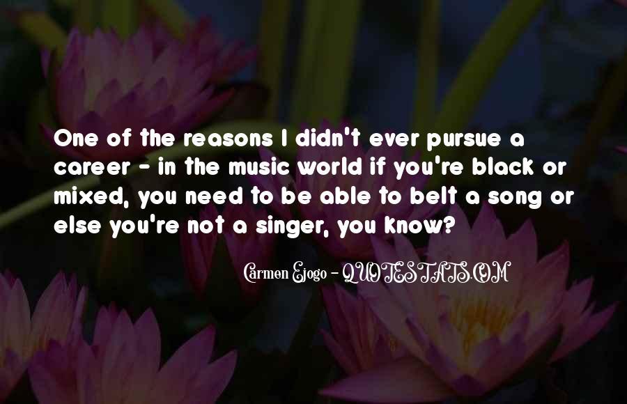 Carmen Ejogo Quotes #1584577