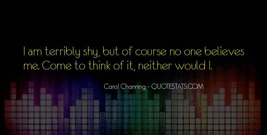 Carol Channing Quotes #1870915