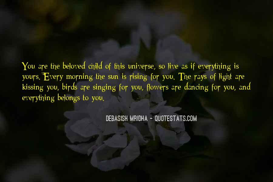 Quotes About Morning And Flowers #1219250