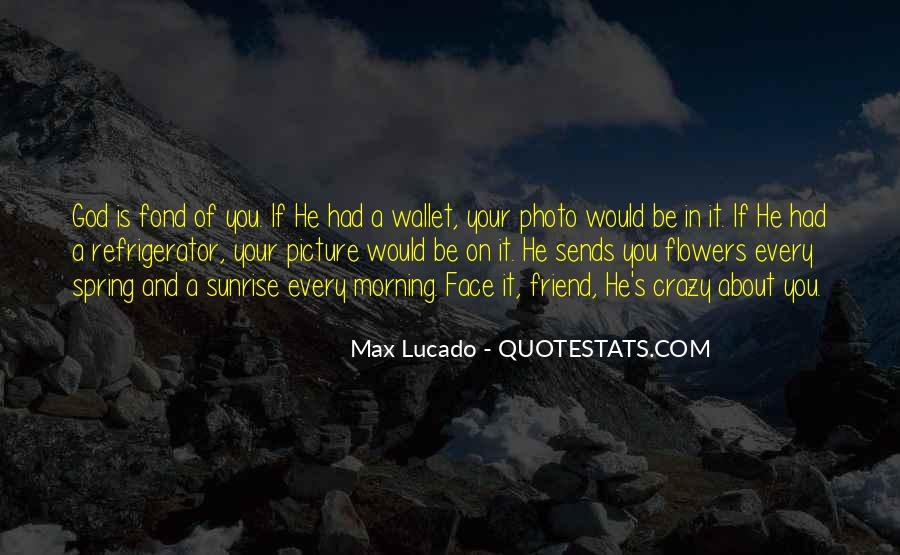 Quotes About Morning And Flowers #1343018