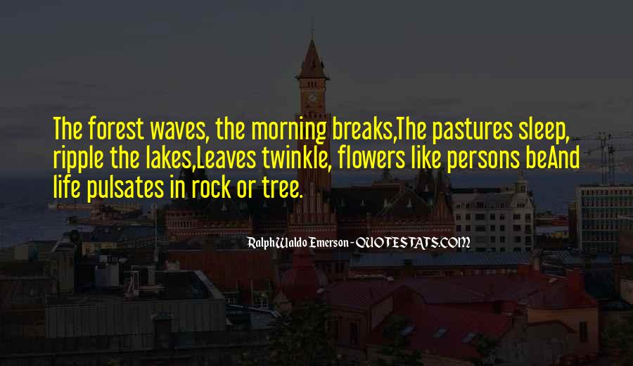 Quotes About Morning And Flowers #1654548