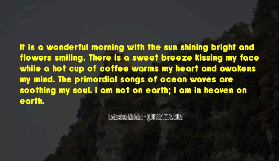 Quotes About Morning And Flowers #1736084