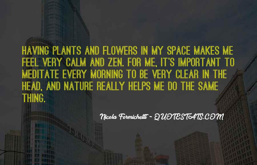 Quotes About Morning And Flowers #780876