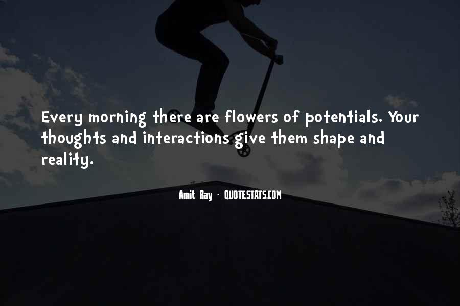 Quotes About Morning And Flowers #871603