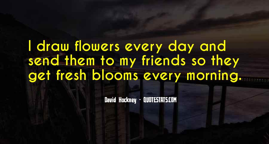 Quotes About Morning And Flowers #942370