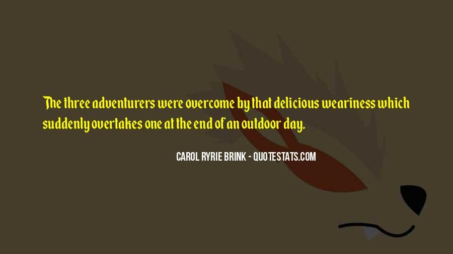 Carol Ryrie Brink Quotes #135000
