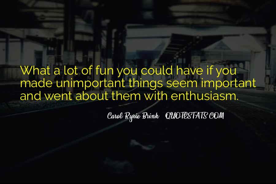 Carol Ryrie Brink Quotes #1361890