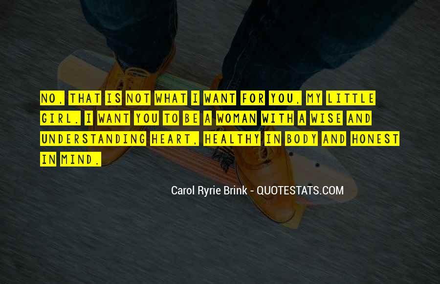 Carol Ryrie Brink Quotes #325744