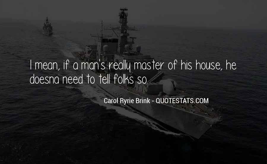 Carol Ryrie Brink Quotes #581125