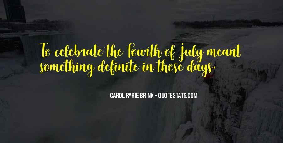 Carol Ryrie Brink Quotes #754974