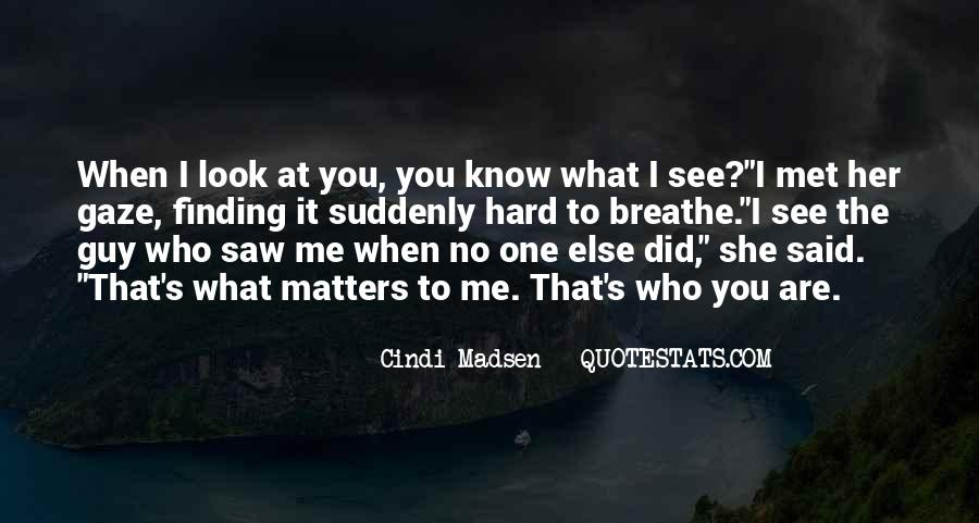 Quotes About Him Finding Someone Else #527163