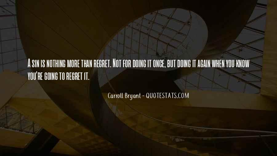 Carroll Bryant Quotes #1137668