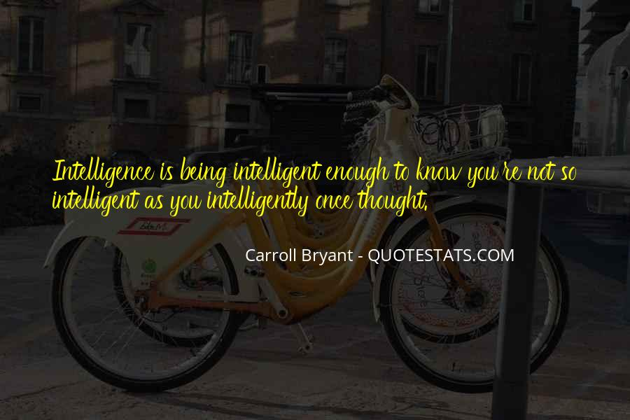Carroll Bryant Quotes #1500969