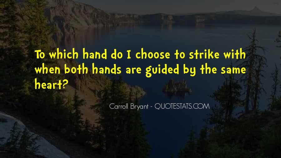 Carroll Bryant Quotes #187285