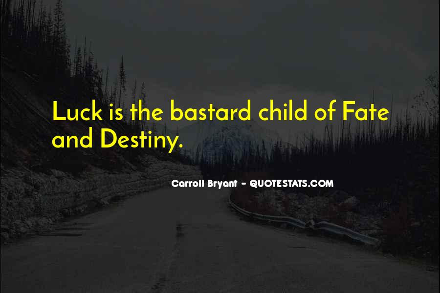 Carroll Bryant Quotes #26317