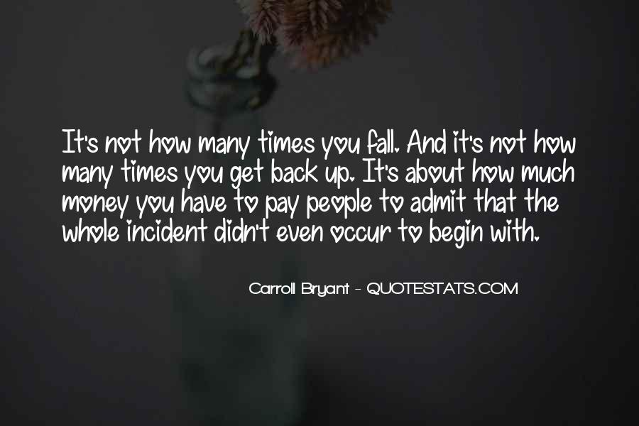 Carroll Bryant Quotes #458218
