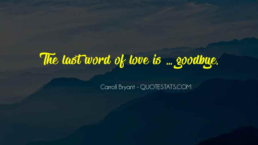 Carroll Bryant Quotes #526157