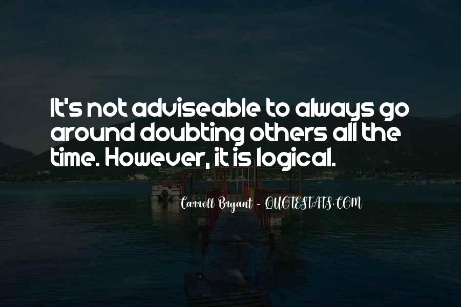 Carroll Bryant Quotes #844918