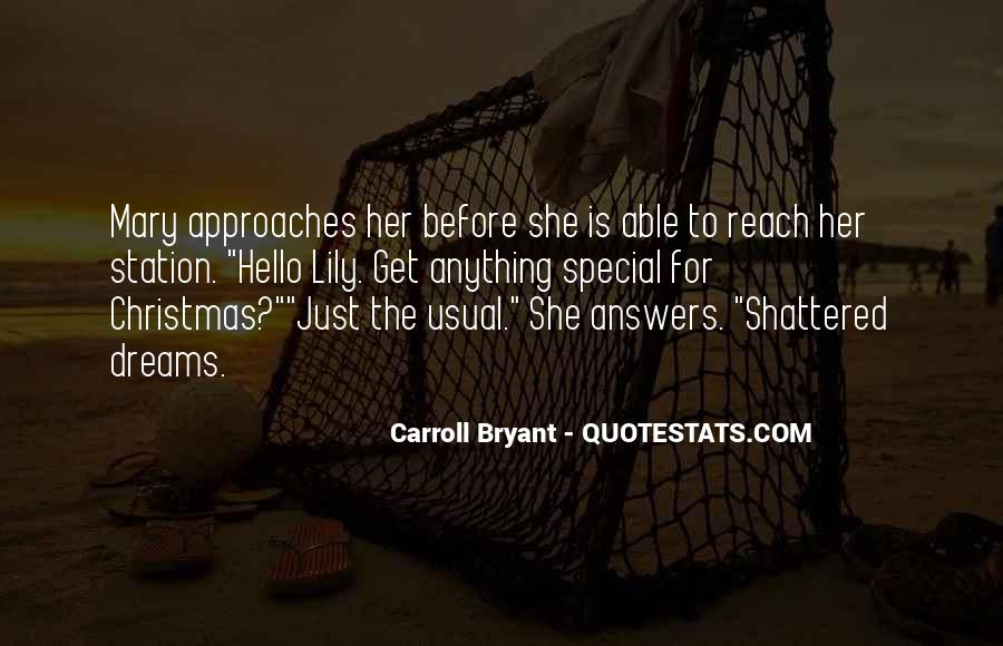Carroll Bryant Quotes #893646