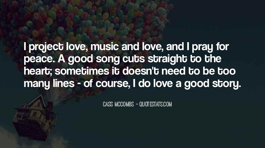 Cass Mccombs Quotes #1000085