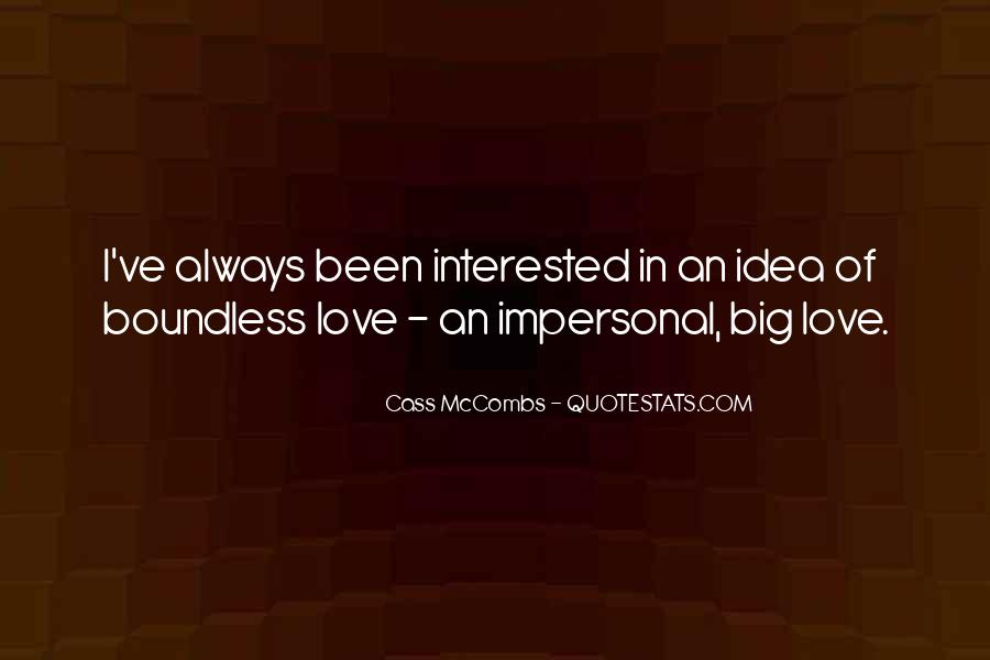 Cass Mccombs Quotes #1638227