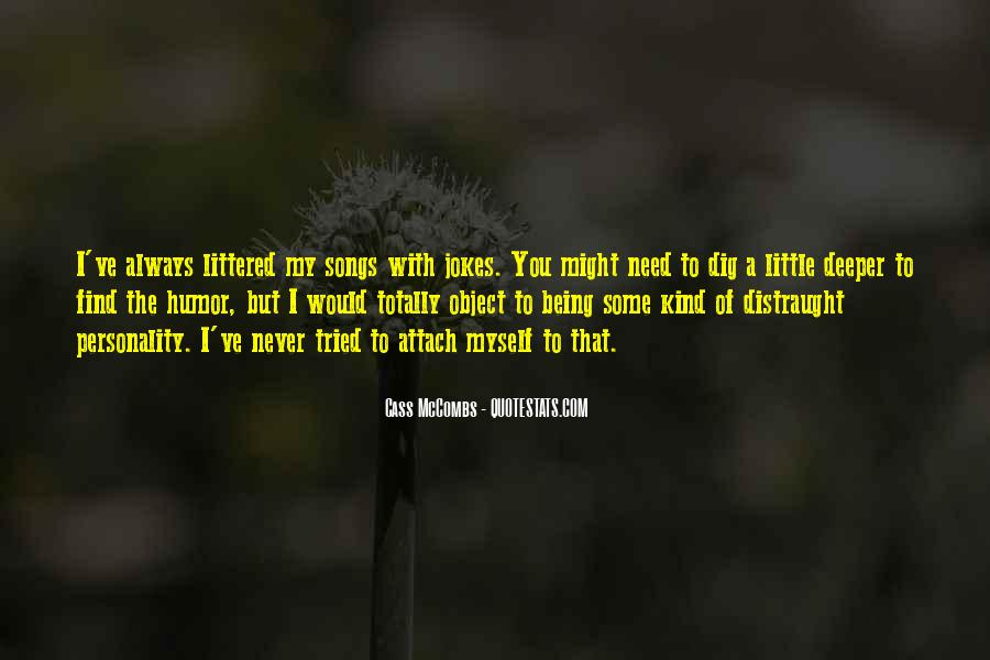 Cass Mccombs Quotes #193662