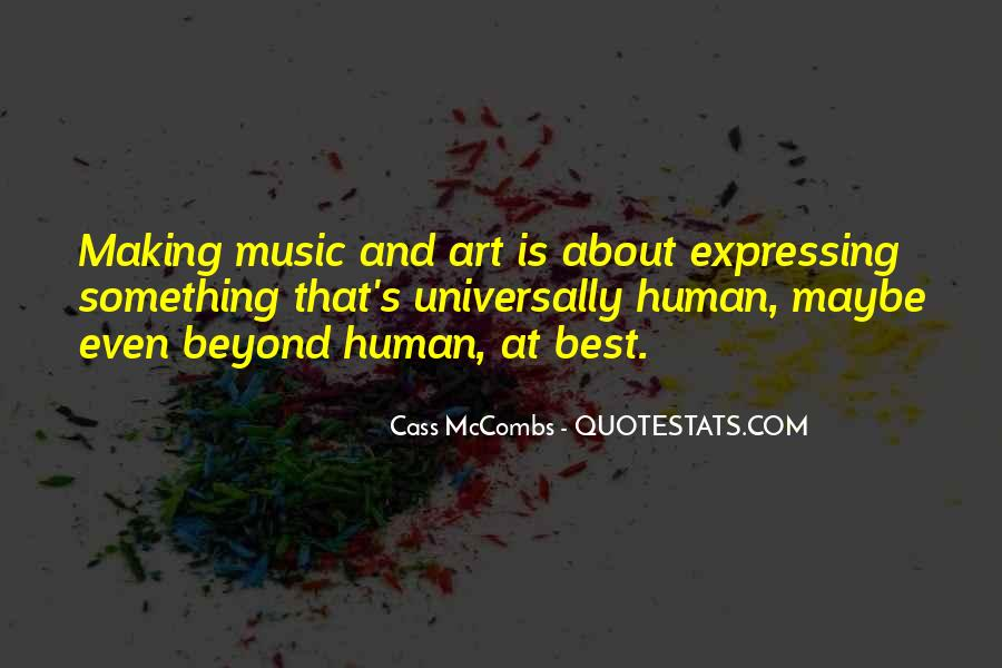 Cass Mccombs Quotes #23494