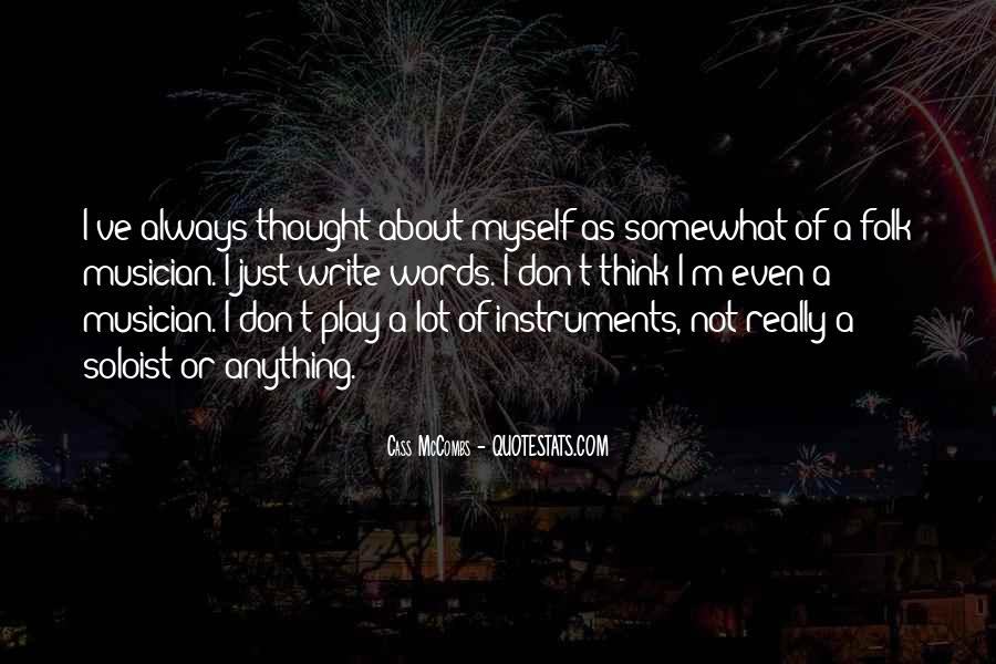 Cass Mccombs Quotes #494937