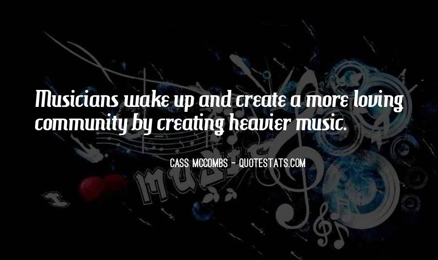 Cass Mccombs Quotes #508747