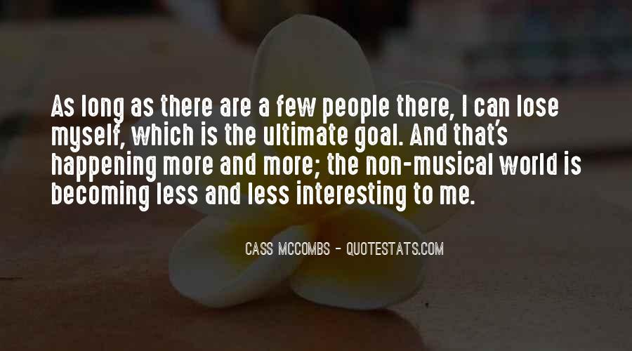 Cass Mccombs Quotes #676463