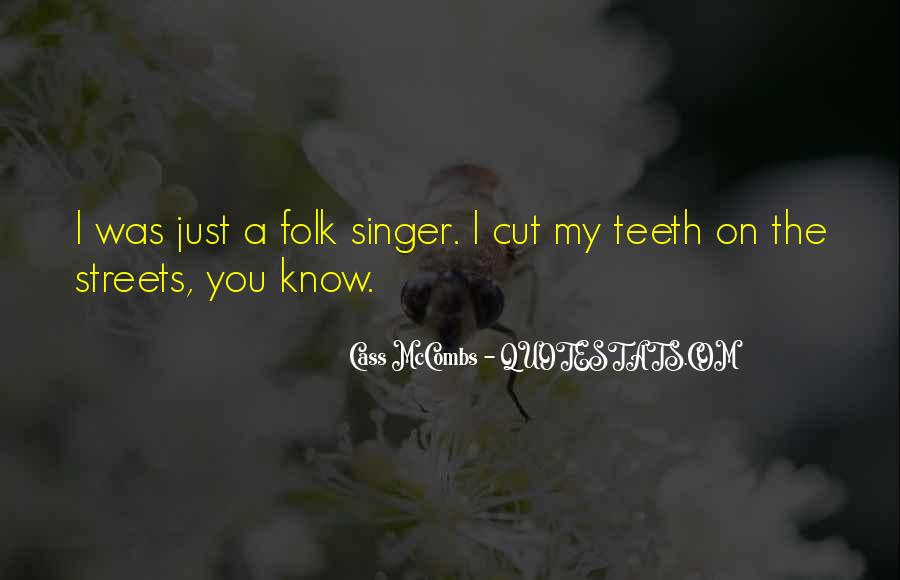 Cass Mccombs Quotes #752594