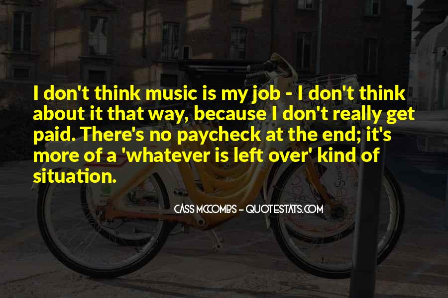 Cass Mccombs Quotes #967316