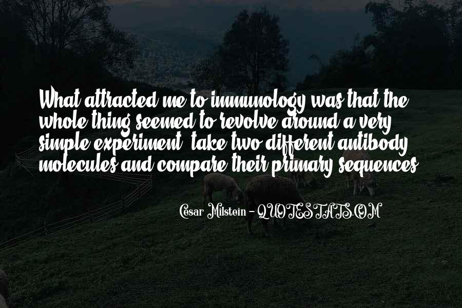 Cesar Milstein Quotes #1279342