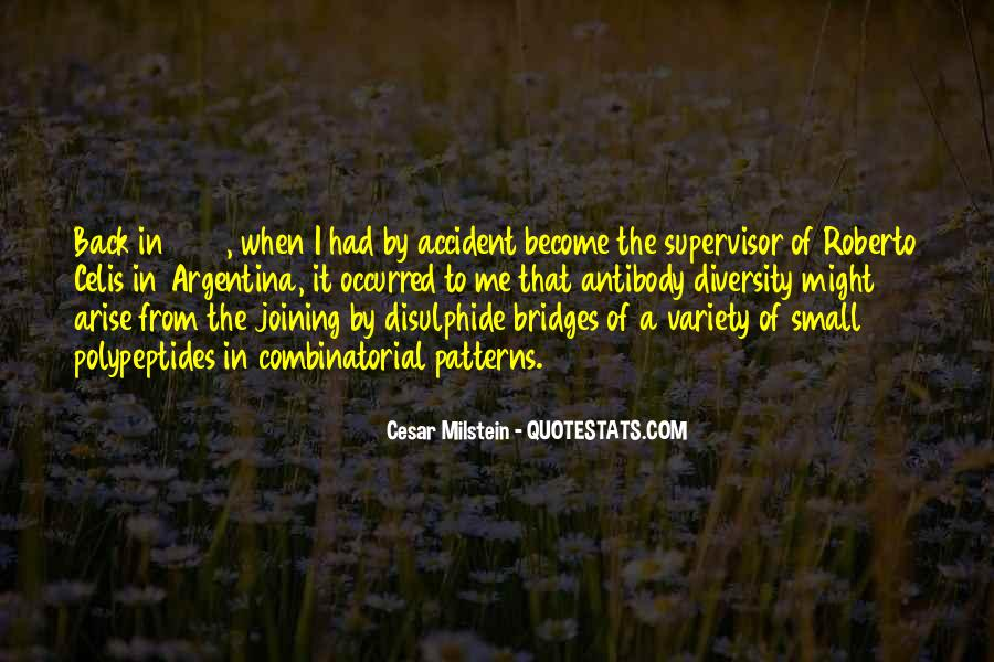Cesar Milstein Quotes #487763