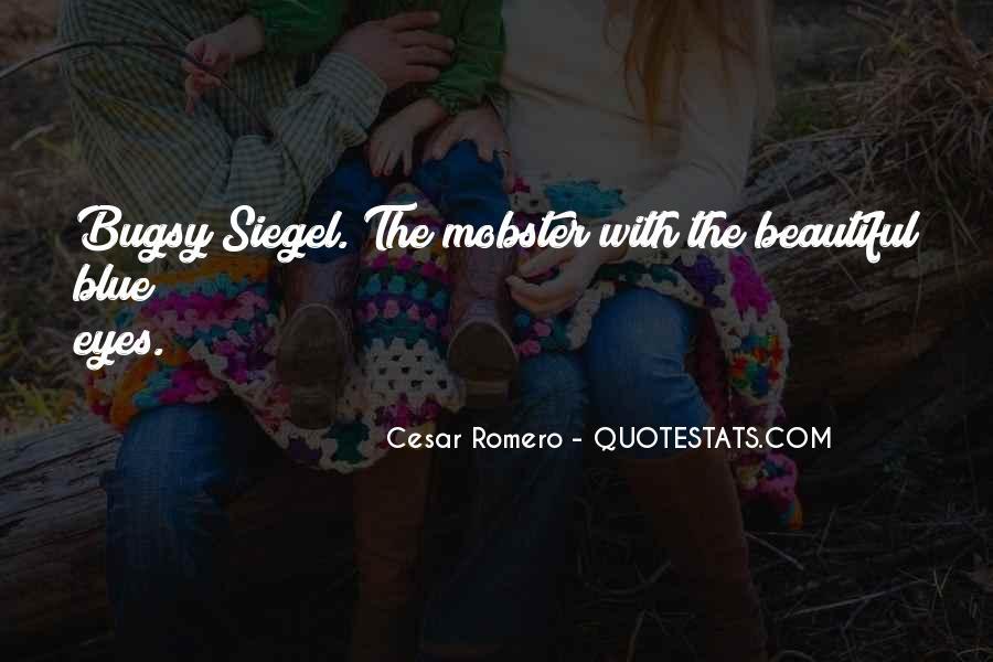 Cesar Romero Quotes #1026105