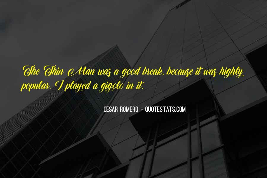 Cesar Romero Quotes #141688