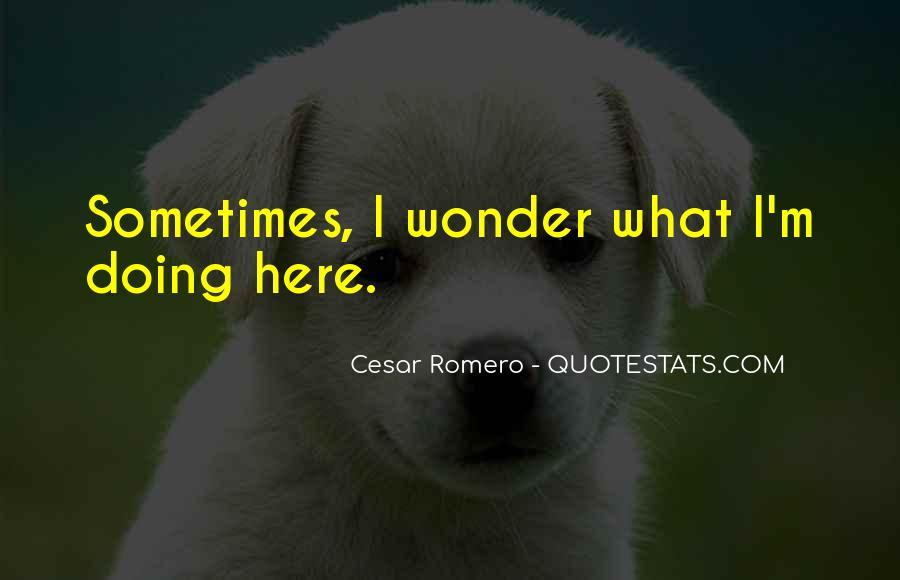 Cesar Romero Quotes #152742