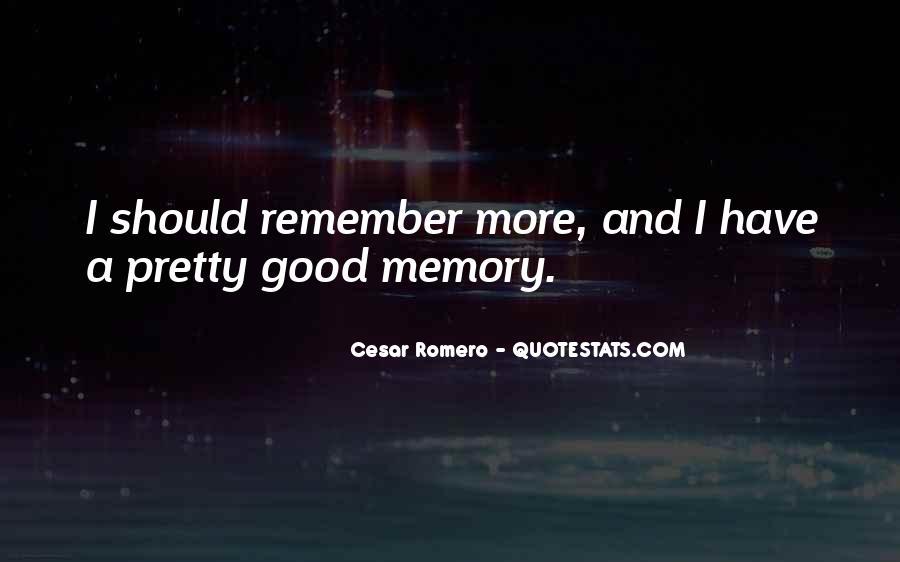 Cesar Romero Quotes #1536893