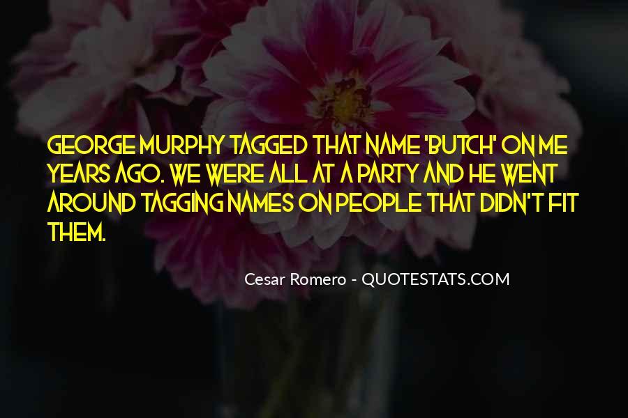 Cesar Romero Quotes #1553574