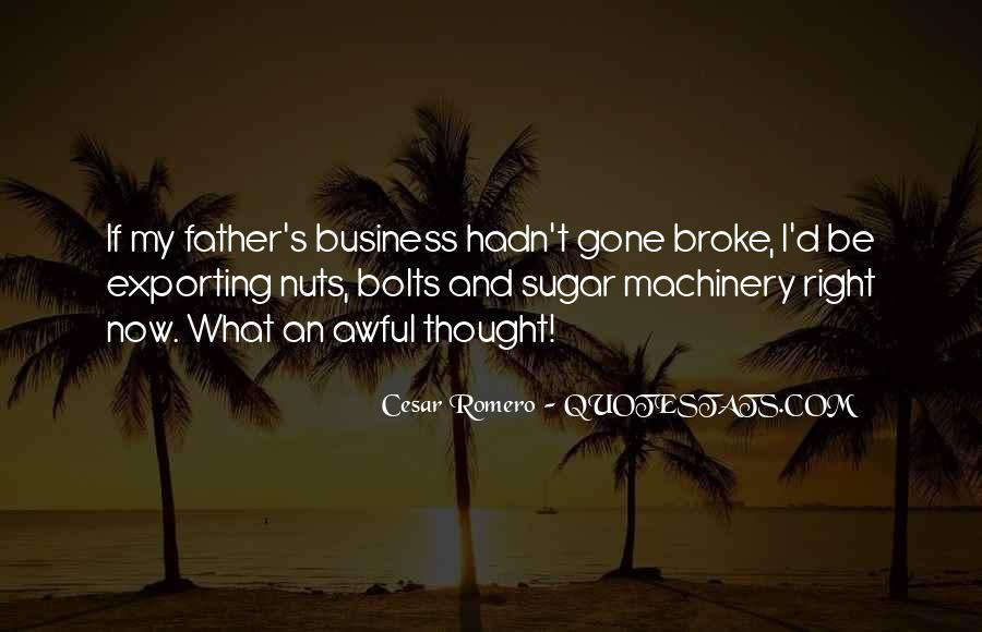 Cesar Romero Quotes #185583