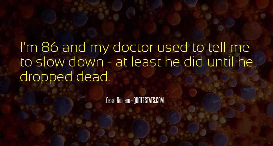 Cesar Romero Quotes #338398